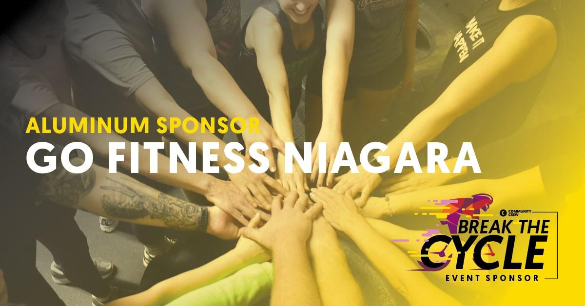 Break The Cycle Sponsor Go Fitness NIagara