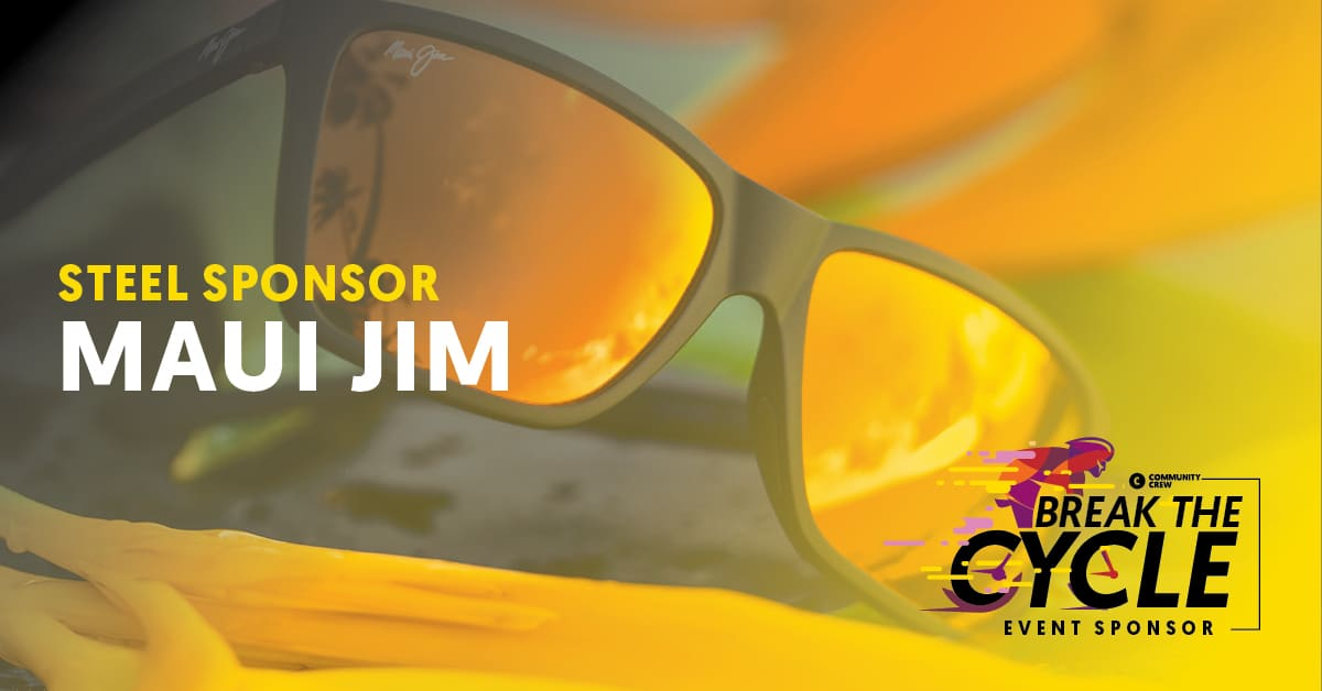 Break The Cycle Sponsor Maui Jim